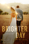 Brighter Day (Hey Sunshine, #3)