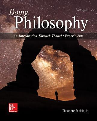 Looseleaf for Doing Philosophy: An Introduction Through Thought Experiments