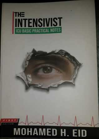 The Intensivist ICU Basic Practical Notes
