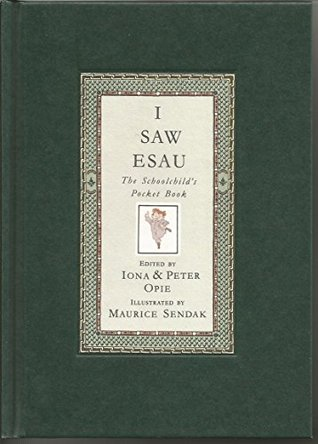 I Saw Esau- Iona and Peter Opie with Maurice Sendak - 1st Limited Signed Edition