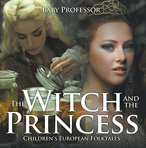 The Witch and the Princess | Children's European Folktales
