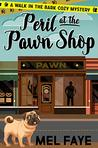Peril at the Pawn Shop: A Cozy Mystery for Pet Lovers (A Walk in the Bark Book 1)