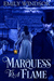 Marquess to a Flame (Rules of the Rogue, #3) by Emily Windsor
