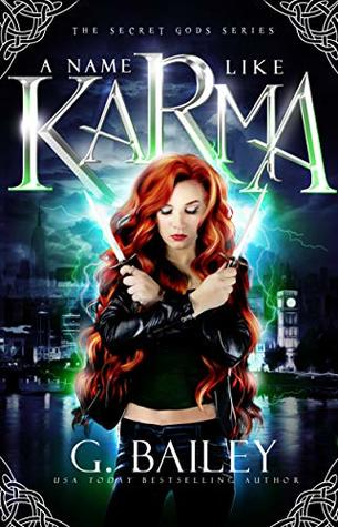 A Name Like Karma (The Secret Gods Series Book 1)