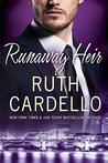 Runaway Heir by Ruth Cardello