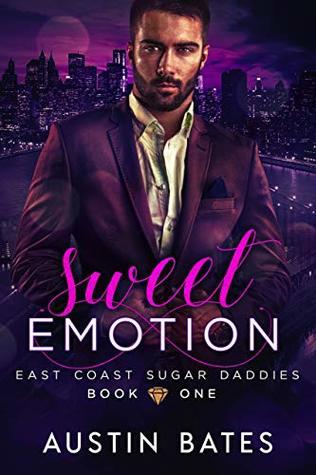 Sweet Emotion (East Coast Sugar Daddies, #1)
