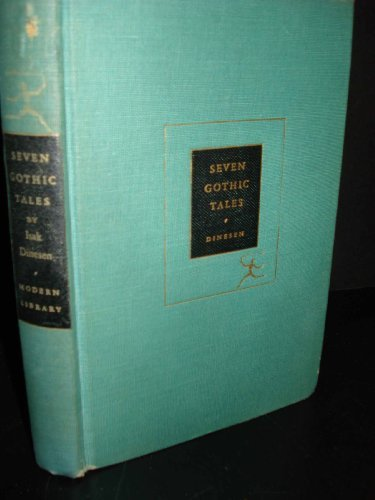 Seven Gothic Tales (Modern Library Books, No. 54)