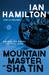 The Mountain Master of Sha Tin by Ian  Hamilton