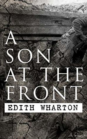 A Son at the Front: Historical Novel