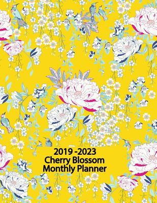 2019 - 2023 Cherry Blossom Monthly Planner: 60 Months Pretty Simple Calendar Planner - Get Organized. Get Focused. Take Action Today and Achieve Your Goals