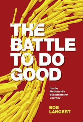 The Battle to Do Good: Inside McDonald's Sustainability Journey