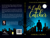 The Light Catcher  by Sameer Chopra