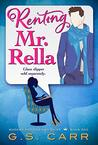 Renting Mr. Rella (Not-So-Fairy Tales Book 1)