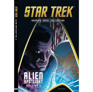 Alien Spotlight Volume 2 (Star Trek Graphic Novel Collection Special, #5)