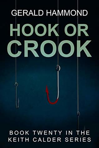 Hook or Crook (Keith Calder Book 20)