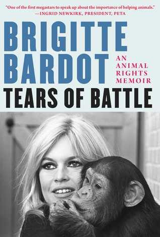 Tears of Battle: An Animal Rights Memoir