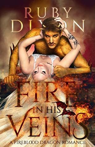 Fire in His Veins (Fireblood Dragons, #6)