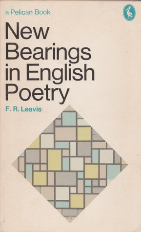 New Bearings In English Poetry: A Study Of The Contemporary Situation