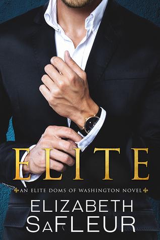 Elite (Elite Doms of Washington #1)