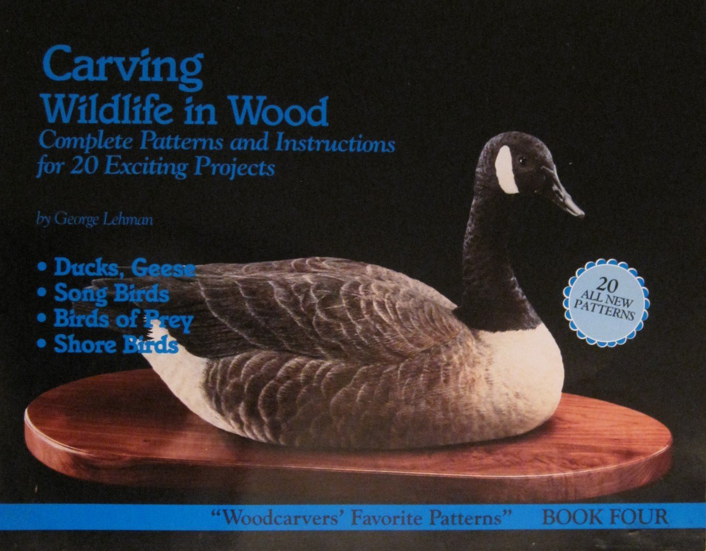 Carving Wildlife in Wood: Complete Patterns and Instructions for 20 Exciting Projects