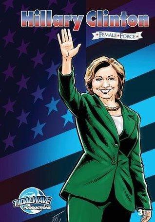 Female Force: Hillary Clinton #3