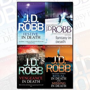 J. D. Robb 4 Boooks Bundle Collection (Fantasy In Death: 30, Festive in Death, Vengeance In Death: 6 , Ritual in Death/Missing in Death)