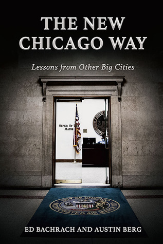 The New Chicago Way: Lessons from Other Big Cities