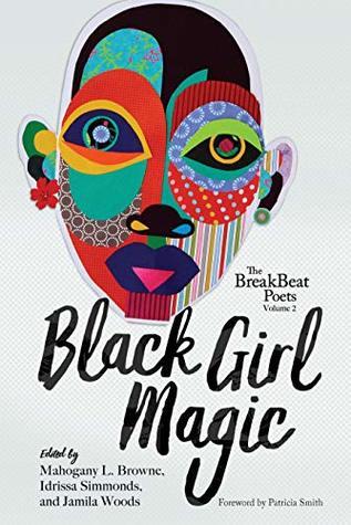The BreakBeat Poets, Vol. 2: Black Girl Magic