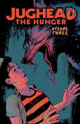 Jughead: The Hunger Vol. 3