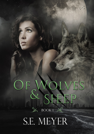 Of Wolves & Sheep (Anna Wool #1)