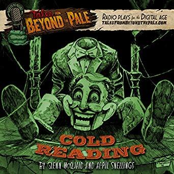 Cold Reading: Tales from Beyond the Pale: Season 4