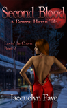 Second Blood-A Reverse Harem Tale (Lovin' the Coven,2)