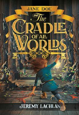 Jane Doe and the Cradle of All Worlds