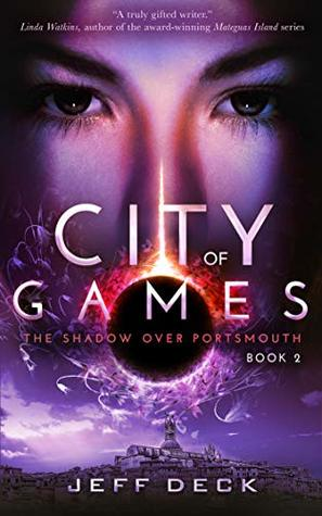 City of Games (The Shadow Over Portsmouth Book 2)
