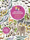 Animals of the Savanna: My Nature Sticker Activity Book