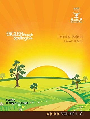 ENGLISH THROUGH SPELLING BEE(9789380749891) -LEARNING MATERIAL- LEVEL: III & IV-VOLUME II-C