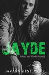 Jayde (Behind the Words, #2)
