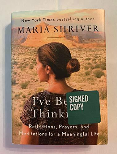 (Signed/ Autographed) I've Been Thinking...: Reflections, Prayers, and Meditations for a Meaningful Life (Signed Book)