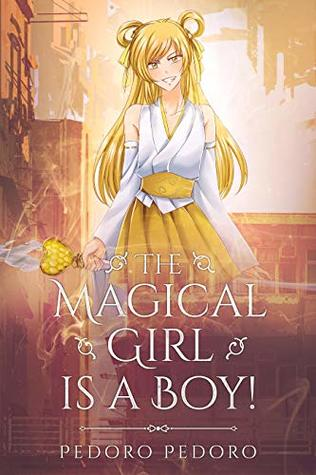 The Magical Girl is a Boy 1