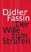 Der Wille zum Strafen by Didier Fassin