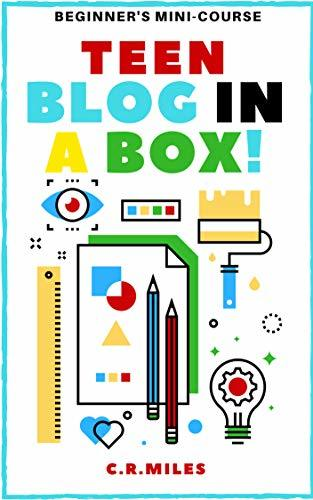 TEEN BLOG IN A BOX!: HOW TO START A TEEN BLOG