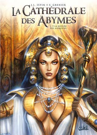 La Guilde des assassins (La Cathédrale des abymes #2)
