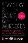 Stay Sexy & Don't Get Murdered: The Definitive How-To Guide ebook download free