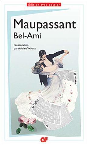 Bel-Ami (Littérature et civilisation t. 1356)