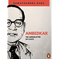 Ambedkar: The Annhilator of Caste