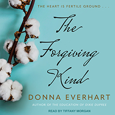 Télécharger des ebooks pour iphone The Forgiving Kind by Donna Everhart Narrator : Tiffany Morgan CHM