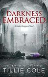 Book cover for Darkness Embraced (Hades Hangmen, #7)