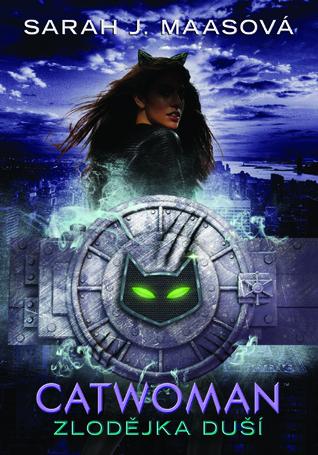 Catwoman: Zlodějka duší (DC Icons, #3)