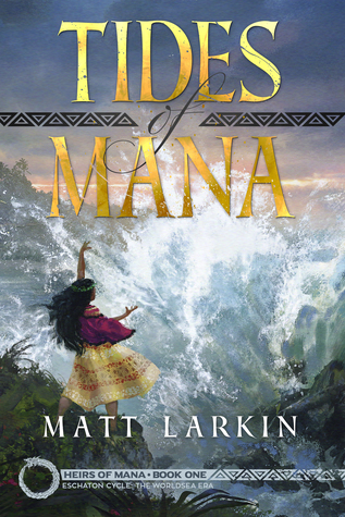 Tides of Mana (Heirs of Mana #1)
