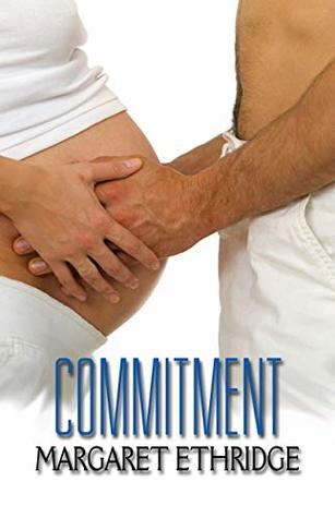 Commitment (Windy City Women Book 2)